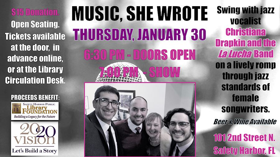 Music, She Wrote feat. Christiana Drapkin & La Lucha Band - Thursday, January 30, 6:30pm - Tickets $